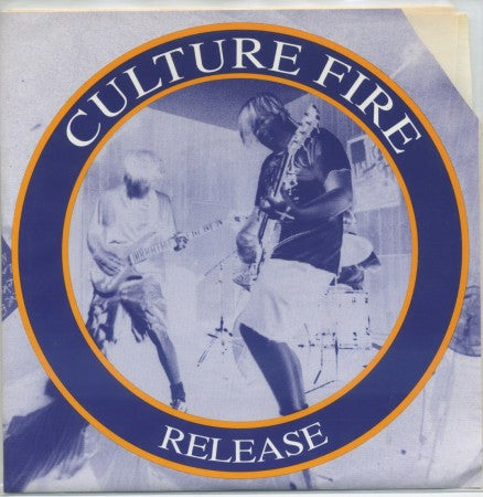 Culture Fire - Lay Down / No Existence/ Release / T And G, L In E