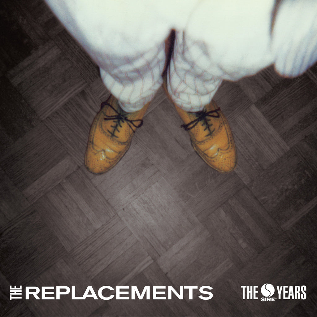 Replacements - The Sire Years - Limited Edition 4 LP Box Set