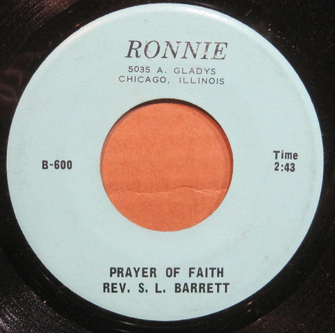 Rev. S. L. Barrett - Prayer of Faith b/w Father I Stretch My Hands To Thee
