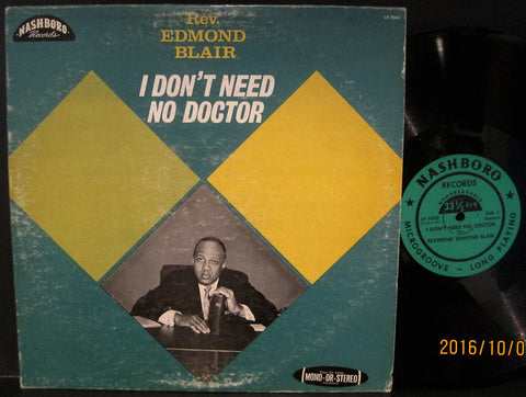 Rev. Edmond Blair - I Don't Need No Doctor