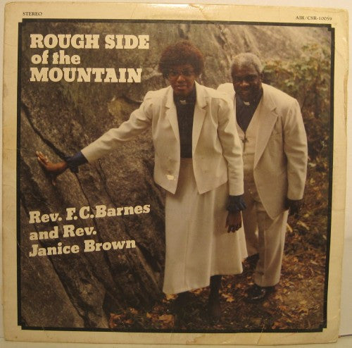 Reverend F.C. Barnes and Reverend Janice Brown - Rough Side of the Mountain