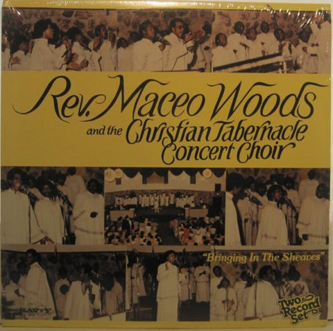 Reverend Maceo Woods - Bringing in the Sheaves