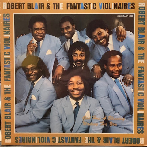 Robert Blair & the Fantastic Violinaires - God Has A Blessing Waiting For You