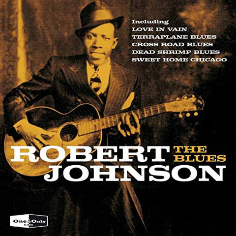 Robert Johnson - The Blues - 25 essential tracks
