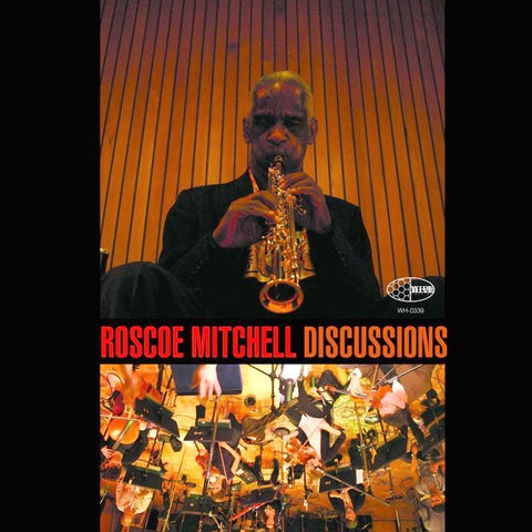 Roscoe Mitchell - Discussions - 2 LP set