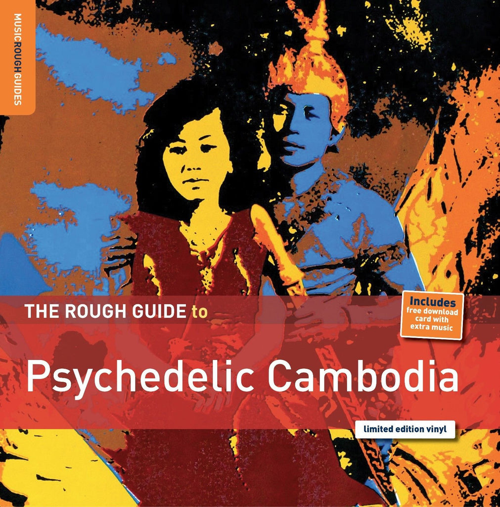 Rough Guide to Psychedelic Cambodia w/ download card