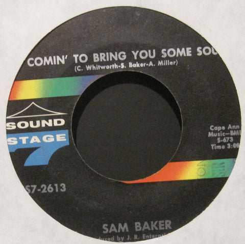 Sam Baker - Comin' To Bring You Some Soul b/w I Can't Break Away