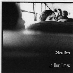 School Days - In Our Times