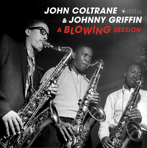 John Coltrane & Johnny Griffin - A Blowing Session - import 180g LP w/ gatefold & bonus track