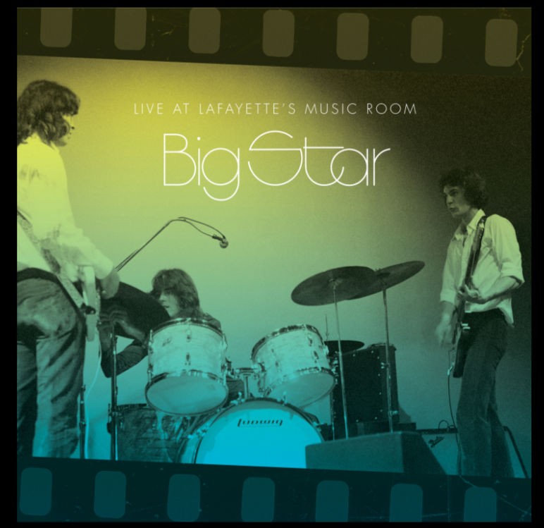 Big Star - Live at LaFayette's Music Room - 2LP w/ download ALEX CHILTON