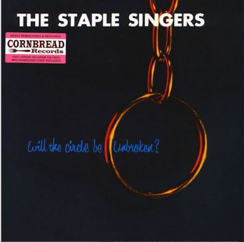 Staple Stingers - Will the Circle Be Unbroken - 180g import LP w/ Download