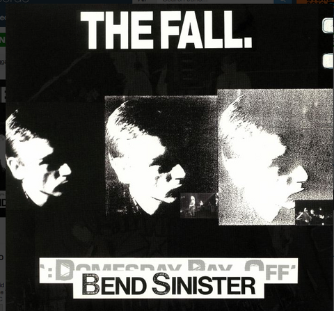 The Fall - Bend Sinister / Domsday Payoff Plus - 2LP set