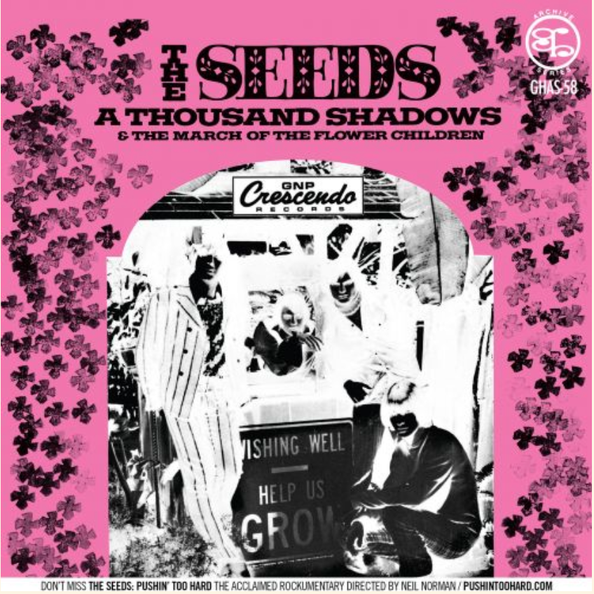 Seeds - A Thousand Shadows / The March of the Flower Children w/ PS