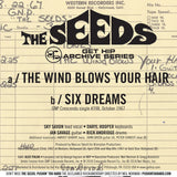 Seeds - The Wind Blows Your Hair / Six Dreams w/ PS