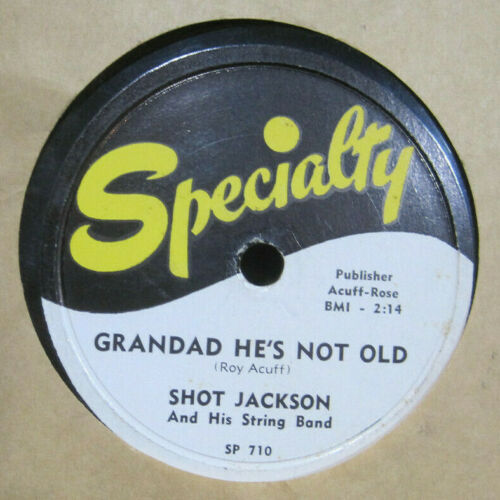 Shot Jackson and His String Band - Grandad He's Not Old b/w You Can't Get The Country Out of The Boy