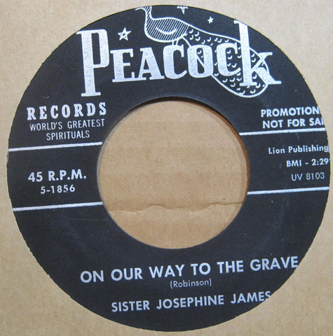 Sister Josephine James - God Can Make A Way b/w On Our Way To The Grave