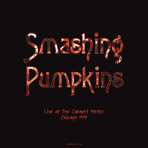 Smashing Pumpkins - Live at The Caberet Metro, Chicago - 2 LP - limited 180g colored vinyl