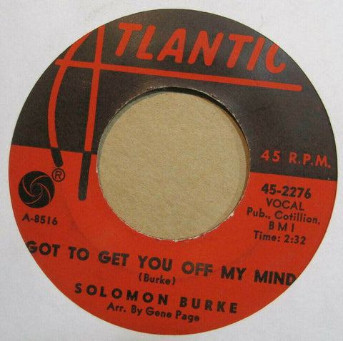 Solomon Burke - Got To Get You Off My Mind b/w Peepin'