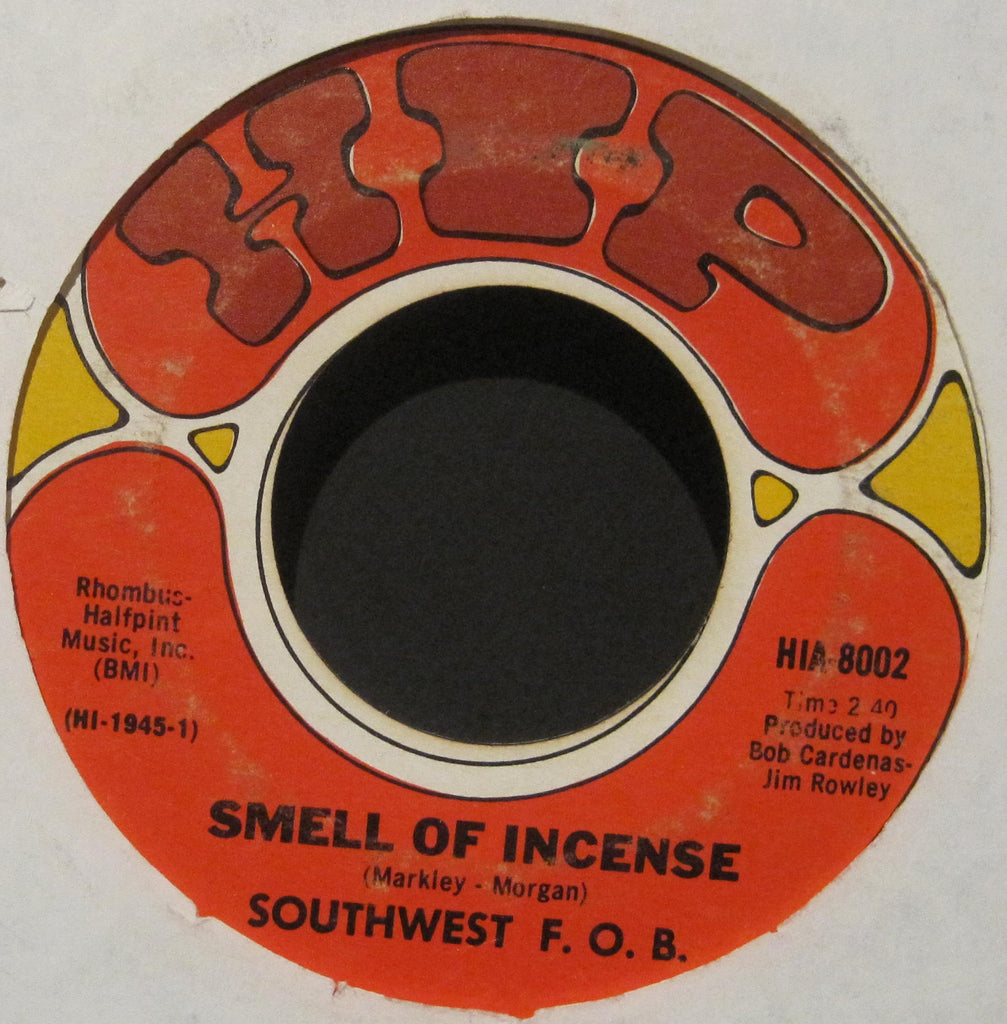 Southwest F.O.B. - Smell of Incense b/w Green Skies