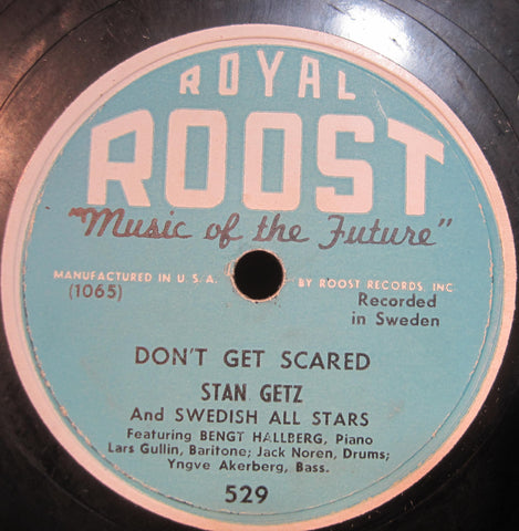 Stan Getz and The Swedish All Stars - Don't Get Scared b/w Flamingo