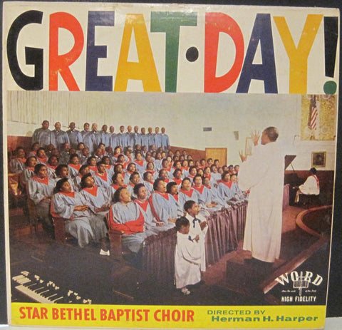 Star Bethel Baptist Choir Directed by Herman Harper - Great Day!