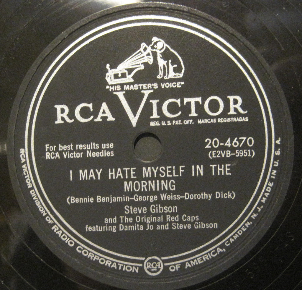 Steve Gibson & The Original Red Caps w/ Damita Jo - I May Hate Myself in The Morning b/w Two Little Kisses