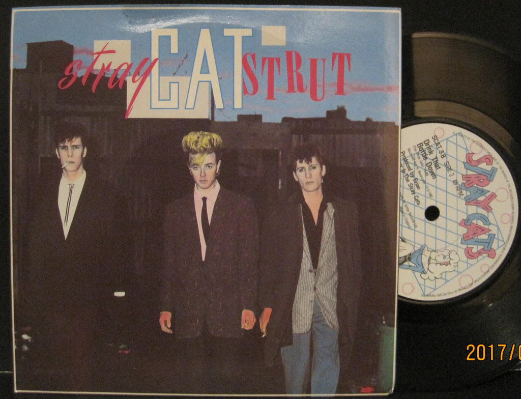 Stray Cats - Stray Cat Strut b/w Drink That Bottle Down