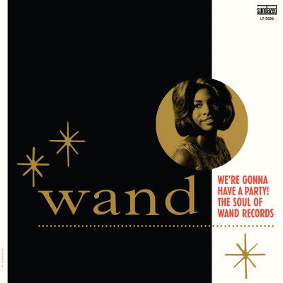 Various - We're Gonna Have a Party! The Sound of Wand Records - Colored vinyl!