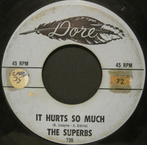 Superbs - It Hurts So Much b/w I Was Born When You Kissed Me