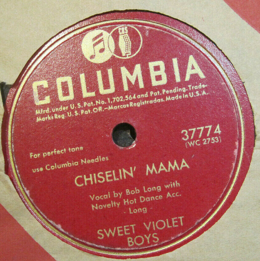 Sweet Violet Boys - Chiselin' Mama b/w Sally Let Your Bangs Hang Down