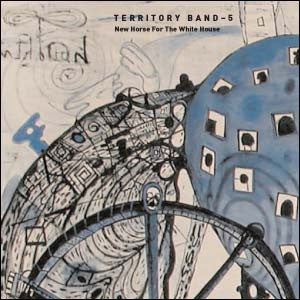 Territory Band 5 - New Horse for the White House 3 cds