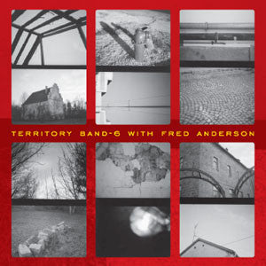 Territory Band 6 w/ Fred Anderson - Collide