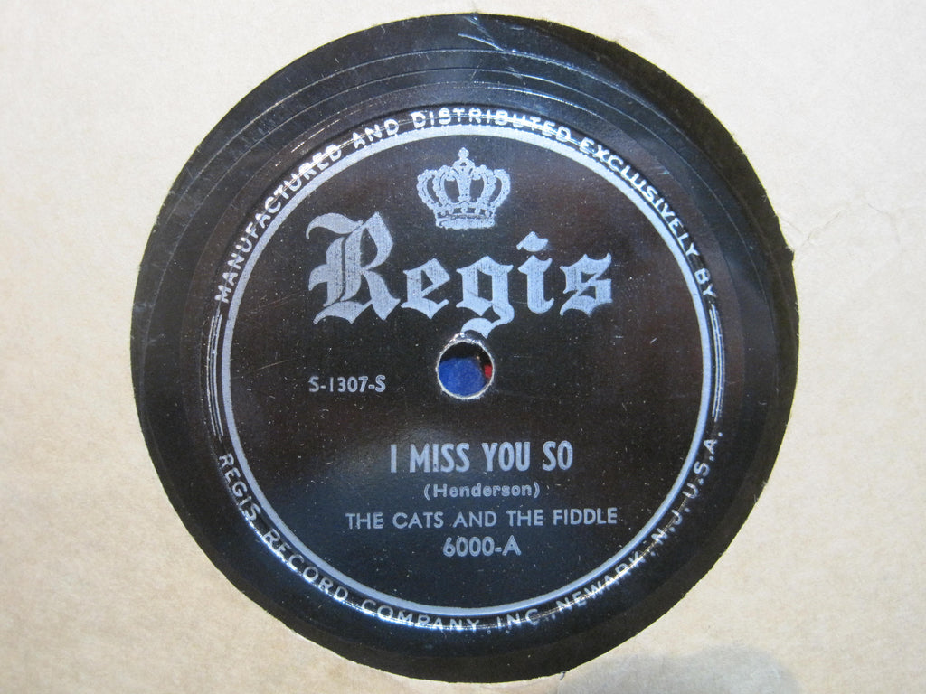 The Cats and The Fiddle - I Miss You So b/w My Sugar's Sweet To Me
