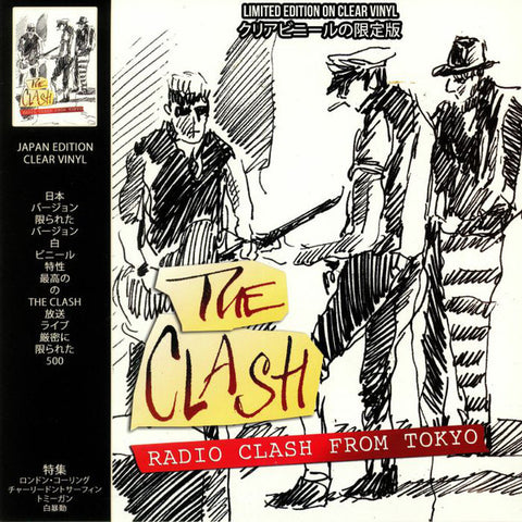 Clash - Radio Clash From Tokyo Live 1982 on import clear vinyl