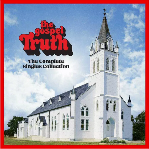 Various - The Gospel Truth - The Complete Singles Collection - 3 LP set