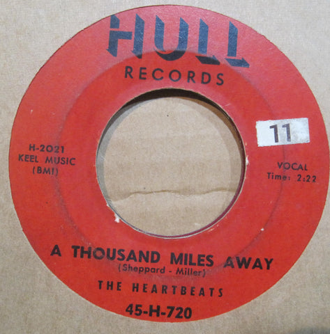Heartbeats - A Thousand Miles Away b/w Oh Baby Don't  HULL