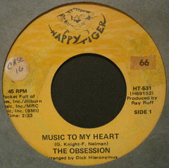 Obsession - Music To My Heart b/w What Do You Think About That, Baby