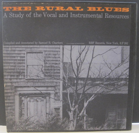 The Rural Blues - Compiled & Annotated by Samuel Charters RBF Box Set