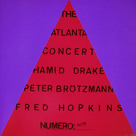 Peter Brotzmann / Drake / Hopkins - The Atlanta Concert (Ltd ed)