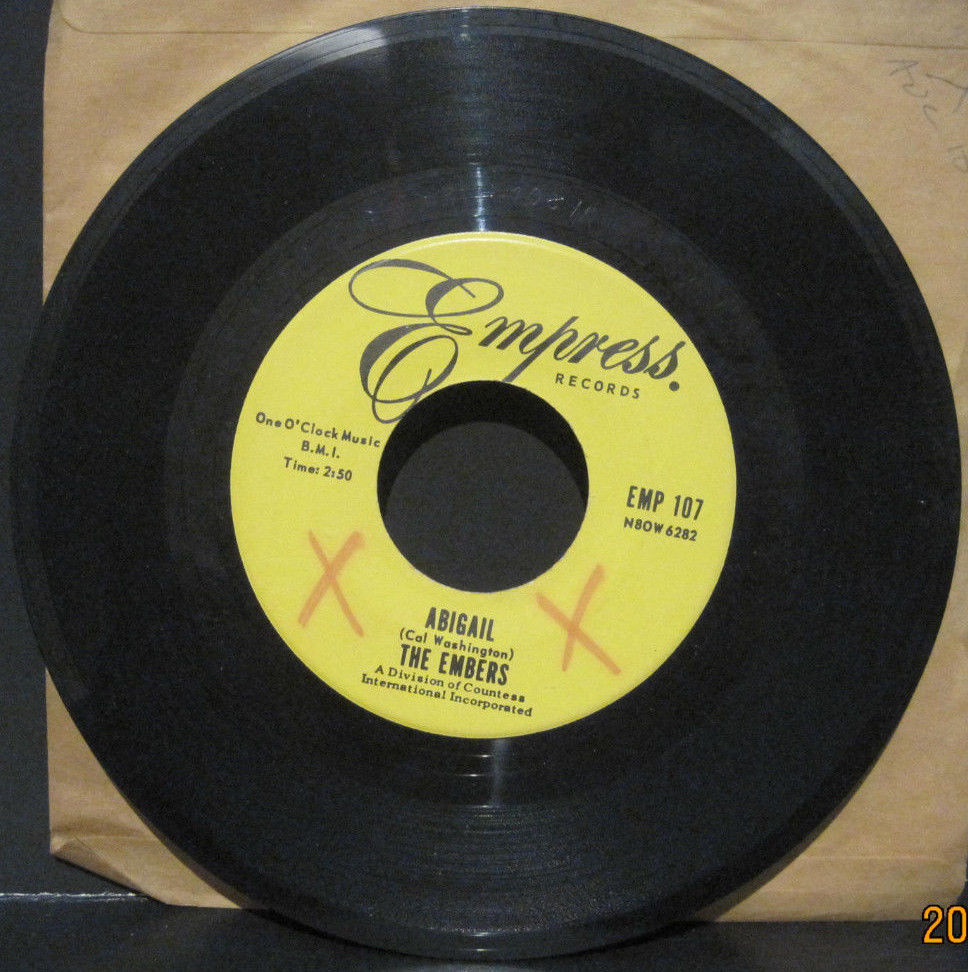 "The EMBERS ""Abigail"" b/w ""I Was Too Careful"" Empress Records"