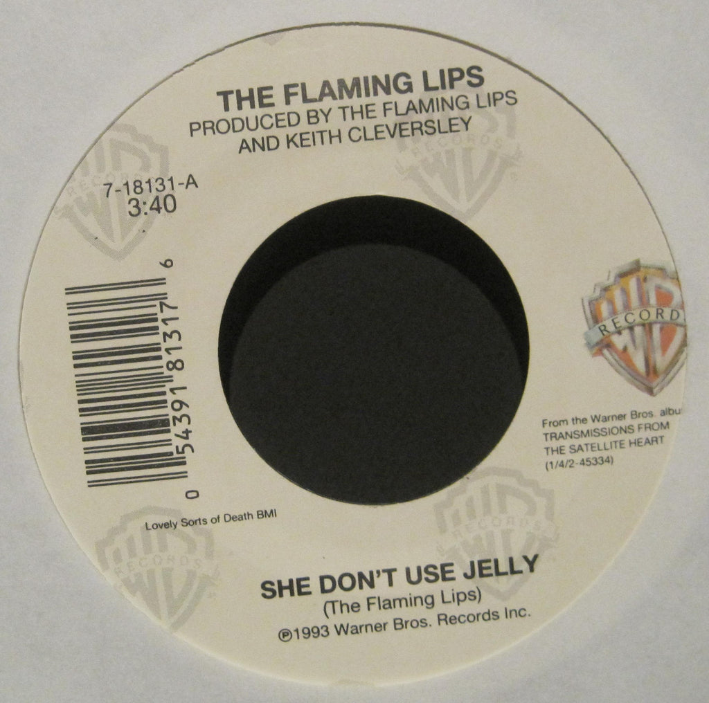 Flaming Lips - She Don't Use Jelly b/w Turn It On