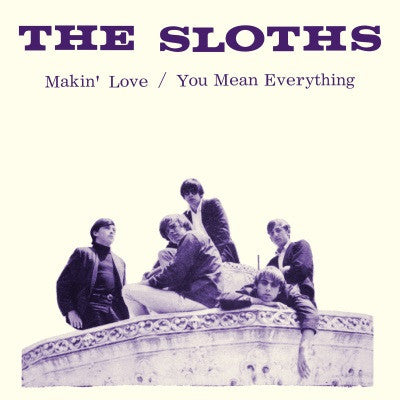 Sloths - Makin' Love / You Mean Everything on Yellow vinyl w/ PS