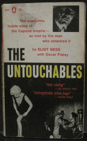 The Untouchables - Eliot Ness and Oscar Fraley