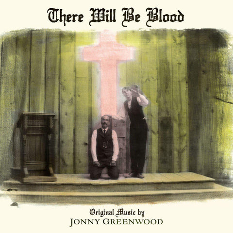 Jonny Greenwood - There Will Be Blood- Soundtrack