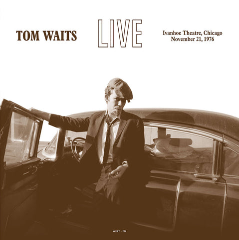 Tom Waits Live at the Ivanhoe Theater Chicago 1976 - import 180g LP