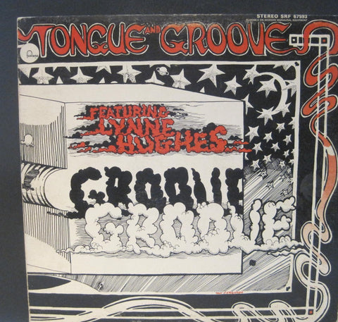 Tongue and Groove featuring Lynn Hughes - Self-Titled Lp