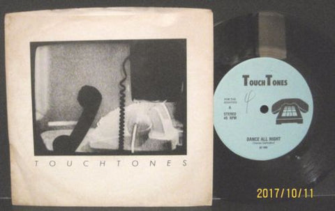 Touchtones - Dance All Night b/w Time (Won't Pass Me By)