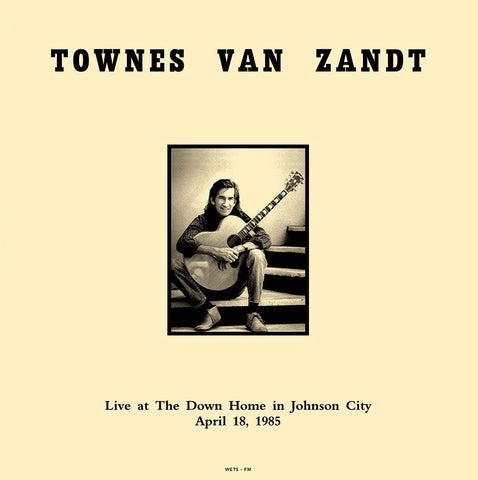 Townes Van Zandt - Live in TN 1985 - Import 180g LP radio broadcast