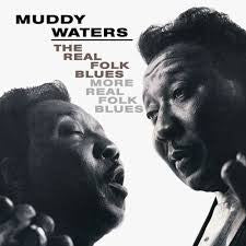 Muddy Waters - The Real Folk Blues 180g w/ exclusive gatefold jacket
