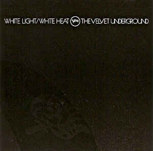 Velvet Underground - White Light/White Heat (180g Edition)